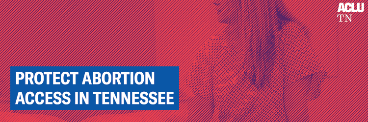 Protect Abortion Access in TN