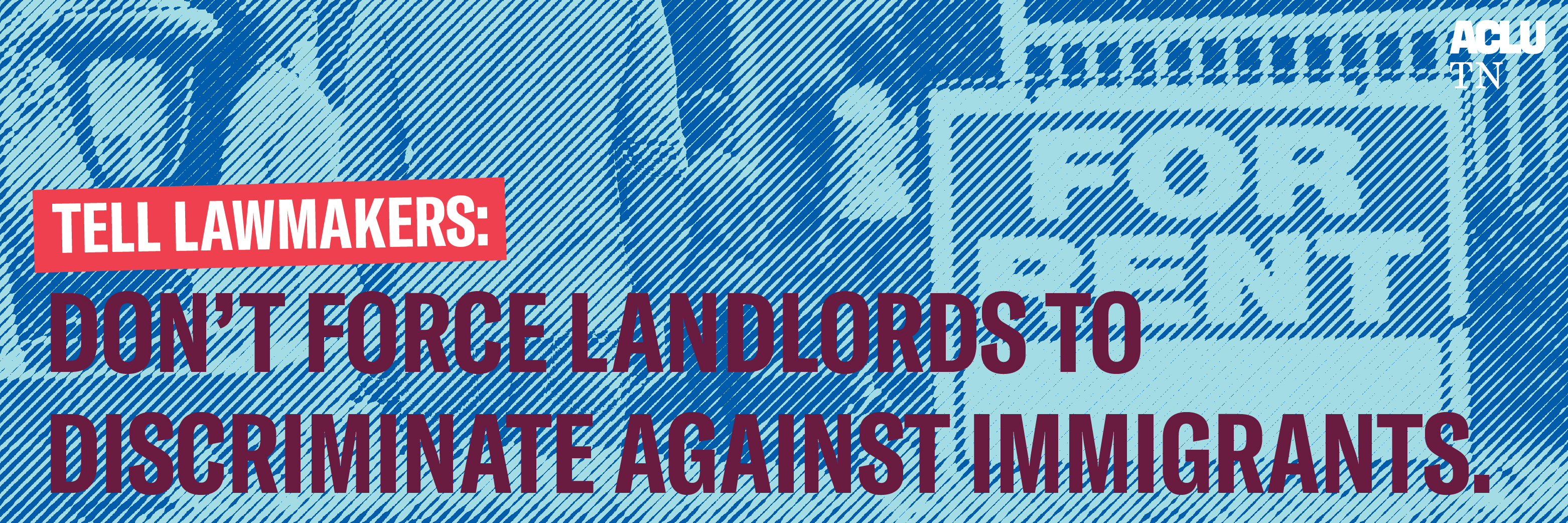 Don't Deny Housing to Undocumented Immigrants and Their Families