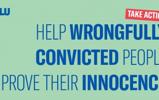 Help Wrongfully Convicted People Prove Their Innocence