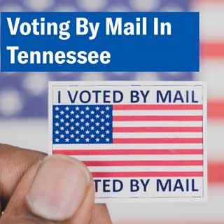 Voting By Mail in Tennessee