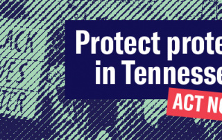 Protect protest in Tennessee.