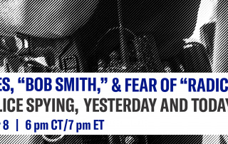"""Burning Files, """"Bob Smith,"""" & Fear of """"Radicals"""": Memphis Police Spying, Yesterday & Today"""