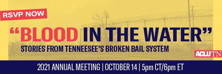 """""""Blood in the Water"""": Stories from Tennessee's Broken Bail System"""